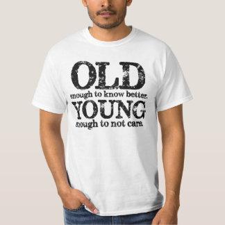 Bastante viejo saber mejores jóvenes bastantes camiseta