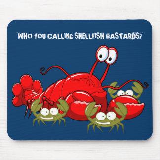 Bastardos divertidos de los crustáceos alfombrilla de ratón