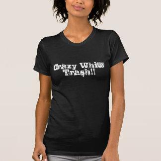 Basura blanca loca camiseta