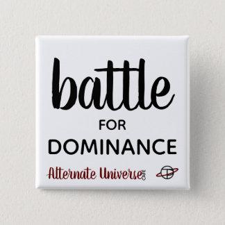 """""""Batalla para botón de la dominación"""""""