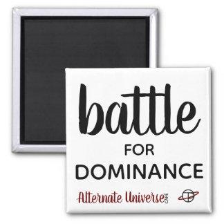 """""""Batalla para imán de la dominación"""""""