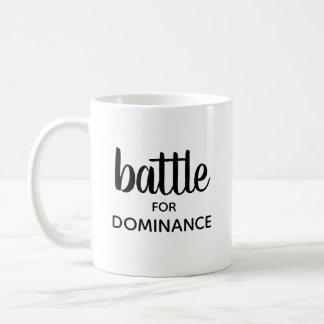 """""""Batalla para taza de la dominación"""""""