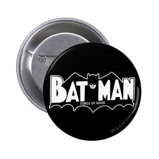 Batman - fuerza del buen logotipo 60s chapa redonda 5 cm