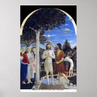 Bautismo de Cristo de Piero della Francesca Poster