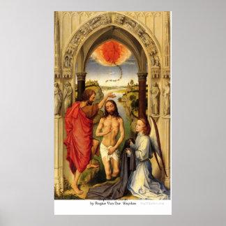 Bautismo de Cristo de Rogier van der Weyden Póster