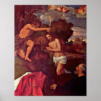 Bautismo del espolón de Cristo Juan de Ticiano Vec Póster