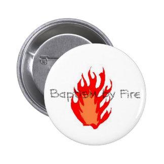 Bautismo por el botón del fuego pin