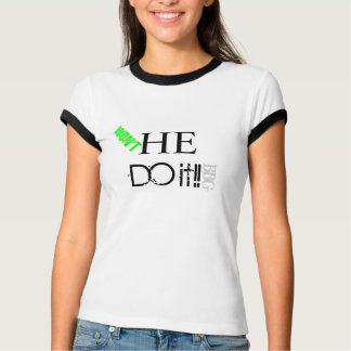 ¡BBG-Won't él lo hace! Camiseta