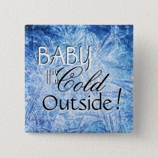 Bebé es botón cuadrado exterior frío