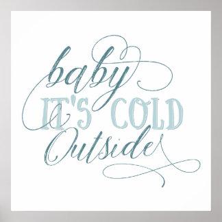 Bebé es poster exterior frío de la cita de la póster