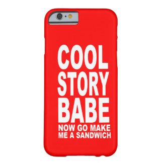 BEBÉ FRESCO DE LA HISTORIA: AHORA VA HACE PARA SER FUNDA PARA iPhone 6 BARELY THERE