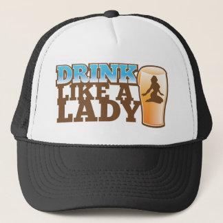 ¡Bebida como una SEÑORA! diseño Gorra De Camionero