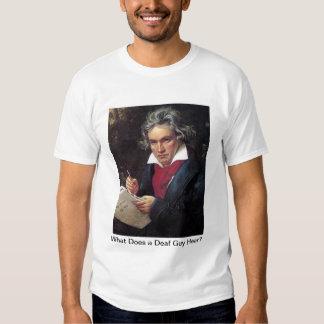 ¿Beethoven, qué un individuo sordo oye? Camisetas