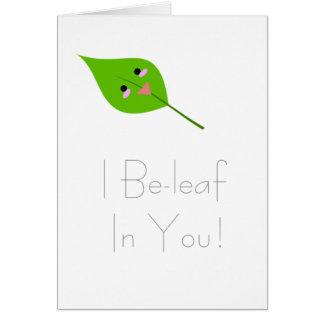 Beleaf I en usted - tarjeta de felicitación