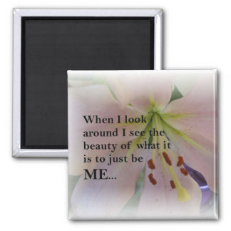 Belleza inspirada de ser yo imán cuadrado
