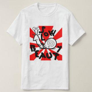 Belleza lenta camiseta