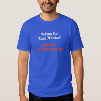 "Bernie ""maniaco"" camiseta"