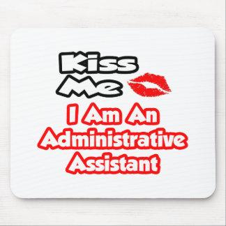 Béseme… que soy ayudante administrativo tapete de ratón