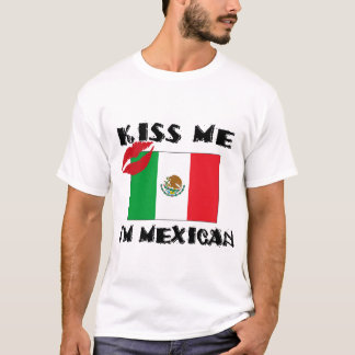 Béseme que soy camiseta mexicana