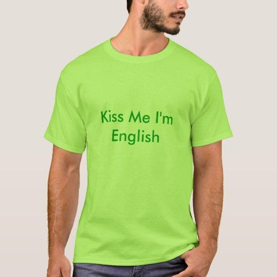 Béseme que soy inglés camiseta