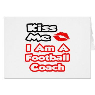 Béseme… que soy un entrenador de fútbol felicitacion