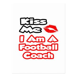 Béseme… que soy un entrenador de fútbol tarjetas postales