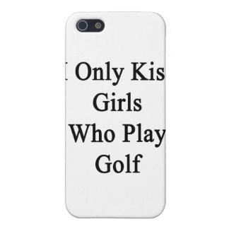 Beso solamente a los chicas que juegan a golf iPhone 5 fundas