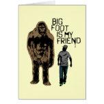 Bigfoot es mi amigo tarjeton