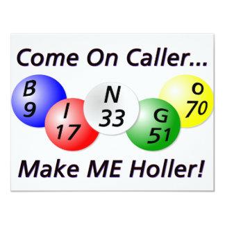¡Bingo! ¡Venido en visitante, haga que Holler! Invitación 10,8 X 13,9 Cm