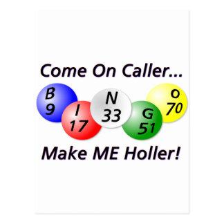 ¡Bingo! ¡Venido en visitante, haga que Holler! Postal