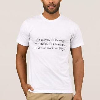 Biología, química, la física camiseta