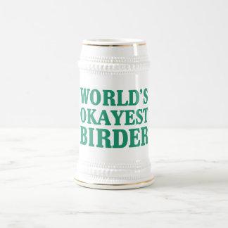 Birder de Okayest del mundo Jarra De Cerveza