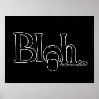 """""""Bleh"""" 16"""" X12"""", papel de poster del valor (mate)"""