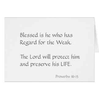 Blessed es él que tiene respeto para el débil tarjeta