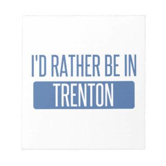 Bloc De Notas Estaría bastante en Trenton