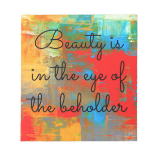 Bloc De Notas La belleza está en el ojo del espectador
