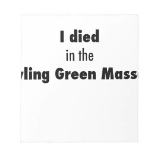 Bloc De Notas Morí en la masacre de Bowling Green