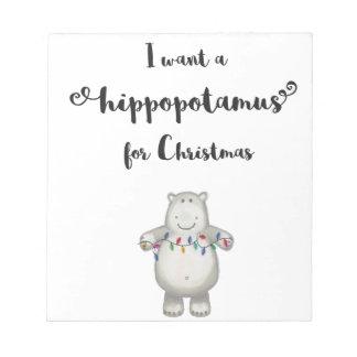 Bloc De Notas Quiero un hippopotamus para el navidad