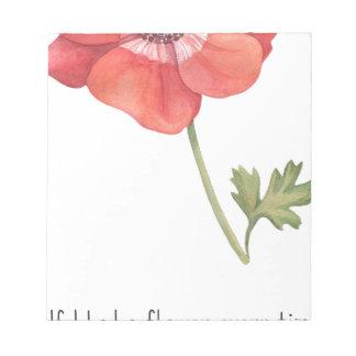 Bloc De Notas Si tenía una flor