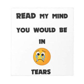 Bloc De Notas si usted podría leer mi mente usted estaría en
