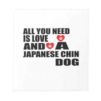 Bloc De Notas Todos usted necesita diseños de los perros de CHIN