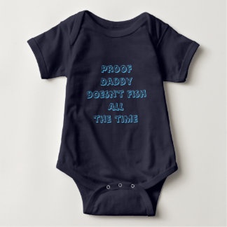 Body Para Bebé El papá de la prueba no pesca todo el tiempo