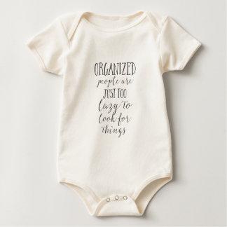 Body Para Bebé la gente organizada es apenas demasiado perezosa