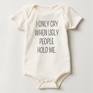Body Para Bebé Lloro solamente cuando la gente fea me detiene