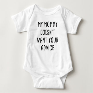Body Para Bebé Mi mamá no quiere su consejo
