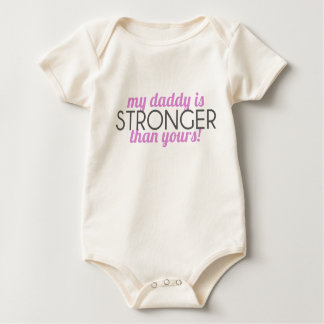 Body Para Bebé ¡mi papá es MÁS FUERTE que el suyo! Chica