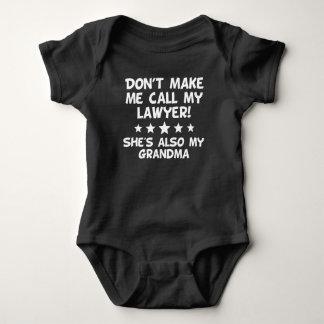 Body Para Bebé No haga que llama a mi abogado también mi abuela