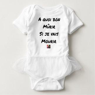 Body Para Bebé ¿PARA QUÉ MADURAR SI VOY A MORIR? - Juegos de