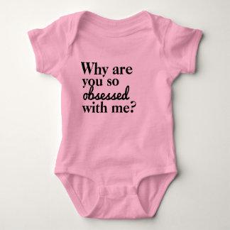 Body Para Bebé ¿Por qué le obsesionan tan conmigo?