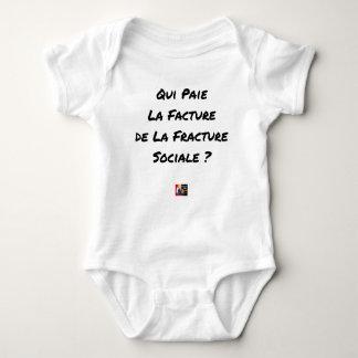 BODY PARA BEBÉ QUIÉN PAGA LA FACTURA DE LA FRACTURA SOCIAL